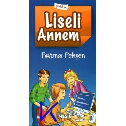 Liseli Annem - Fatma Pekşen