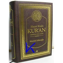 Hayat Kitabı Kur'an, Gerekçeli Meal-Tefsir - Mustafa Islamoğlu