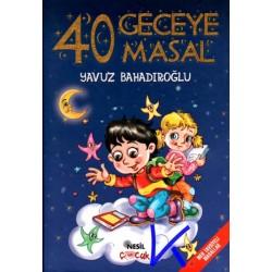 40 Geceye 40 Masal - Yavuz Bahadıroğlu