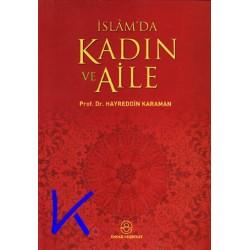 Islam'da Kadın ve Aile - Hayreddin Karaman, pr dr