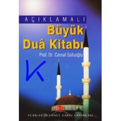 Açıklamalı Büyük Dua Kitabı - Cemal Sofuoğlu, pr dr - diyanet