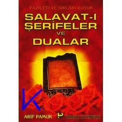 Salavat-ı Şerifeler ve Dualar, Fazileti ve sırları - Arif Pamuk