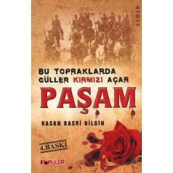 Bu Topraklarda Güller Kırmızı Açar Paşam - Hasan Basri Bilgin