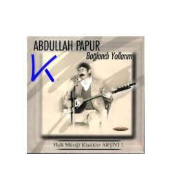 Bağlandı Yollarım - Abdullah Papur
