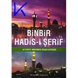 Binbir Hadis-i Şerif - 1001 Hadis, Hacc Mehmed Esad Efendi