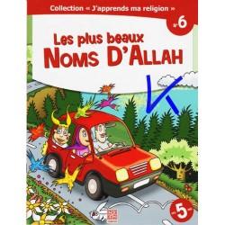J'apprends Ma Religion, 6: Les Plus Beaux Noms d'Allah (cc)