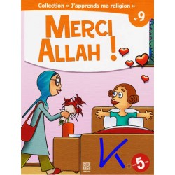 J'apprends Ma Religion, 9:  Merci Allah!