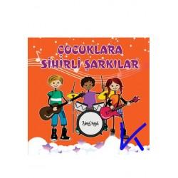 Çocuklara Sihirli Şarkılar - CD