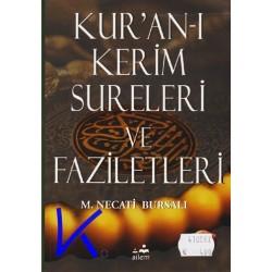 Kur'an-ı Kerim Sureleri ve Faziletleri - Mustafa Necati Bursalı