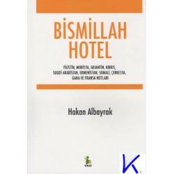 Bismillah Hotel - Hakan Albayrak