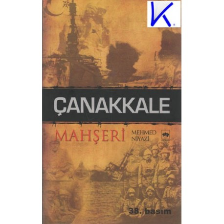 Çanakkale Mahşeri - Mehmed Niyazi