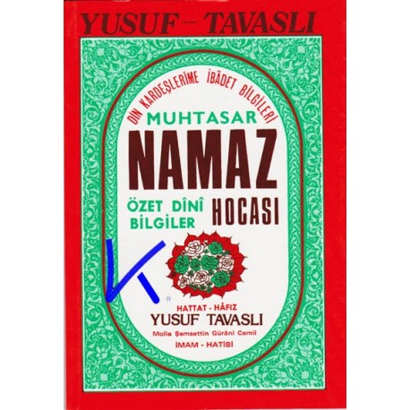 Muhtasar Namaz Hocası, Özet Dini Bilgiler - Yusuf Tavaslı
