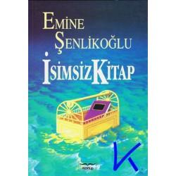 Isimsiz Kitap - Emine Şenlikoğlu