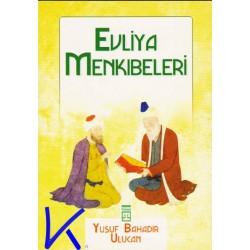 Evliya Menkıbeleri - Yusuf Bahadır Ulucan