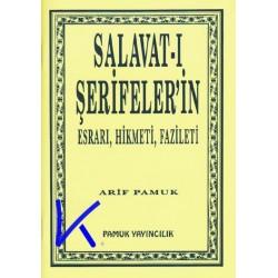 Salavat-ı Şerifeler'in Esrarı, Hikmeti, Fazileti - Arif Pamuk
