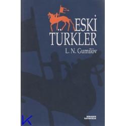 Eski Türkler - Lev Nikolayeviçen Gumilöv