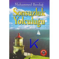 Sonsuzluk Yolculuğu - Muhammed Bozdağ, dr