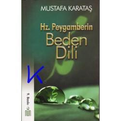 Hz Peygamberin Beden Dili ve Davranış Modelleri - Mustafa Karataş, dç dr