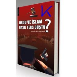 Ordu ve Islam Nasıl Ters Düştü? - Şevkuder Pötürgeli