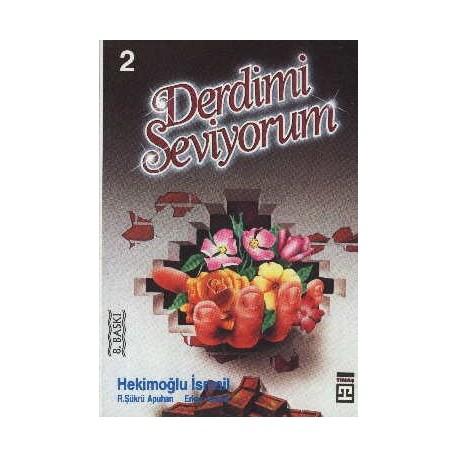 Derdimi Seviyorum 2 - Hekimoğlu Ismail, Erkan Kavaklı, R. Şükrü Apuhan