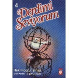 Derdimi Seviyorum 4 - Hekimoğlu Ismail, Erkan Kavaklı, R. Şükrü Apuhan