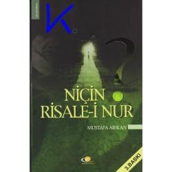 Niçin Risale-i Nur - Mustafa Arslan
