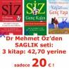 SAĞLIK seti: 1. Siz Kullanım Kılavuzunuz - 2. Siz Genç Kalın (dr Mehmet Öz) - 3. Yaşlan ama Genç Yaşa (dr Hayati Ferdi Kocal)
