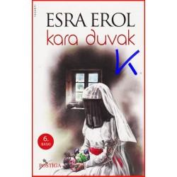 Kara Duvak - Esra Erol