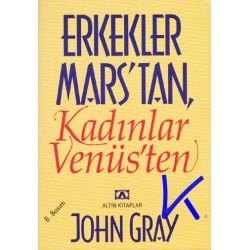 Erkekler Mars'tan, Kadınlar Venüs'ten - John Gray