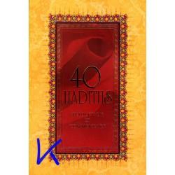 40 Hadiths, traduction et commentaire - Ali Budak