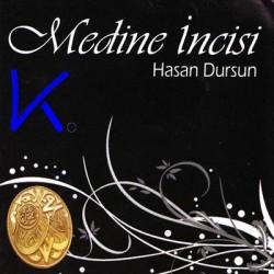Medine Incisi - Hasan Dursun
