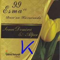 99 Esma '10 - Dost'un Huzurunda - Senai Demirci, Alper