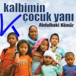 Kalbimin Çocuk Yanı - Abdülbaki Kömür