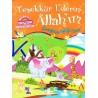 Teşekkür Ederim Allah'ım - Çocuğumla 99 Esma - Allah'ın Isimlerini Öğreniyorum - Süheyla Sancar