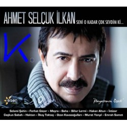 Seni O Kadar Çok Sevdim Ki... - Ahmet Selçuk Ilkan