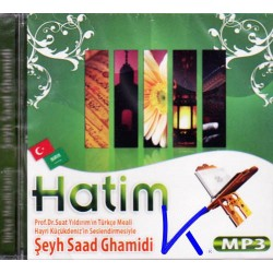 Türkçe Mealli Kuran Hatim, Saad Ghamidi, Hayri Küçükdeniz'in sesinden Meal - MP3