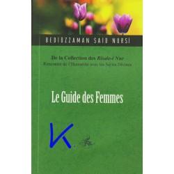Le Guide des Femmes - de la collection des Risale-i Nur - Bediüzzaman Said Nursi