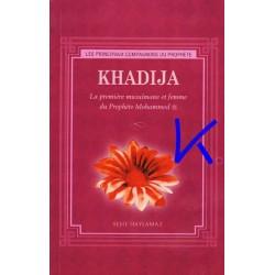Khadija - La première musulmane et Femme du Prophète - Reşit Haylamaz