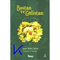 Bostan ve Gülistan, Seçme Öyküler - Şeyh Sadi Şirazi