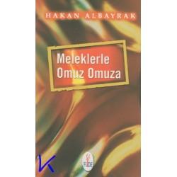 Meleklerle Omuz Omuza - Hakan Albayrak