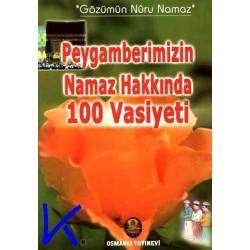 Peygamberimizin Namaz Hakkında 100 Vasiyeti - Abdülkadir Dedeoğlu
