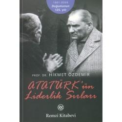 Atatürk'ün Liderlik Sırları - Hikmet Özdemir
