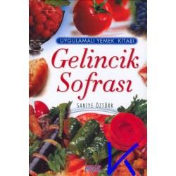Gelincik Sofrası, Uygulamalı Yemek Kitabı, ciltli, lüks baskı - Saniye Öztürk