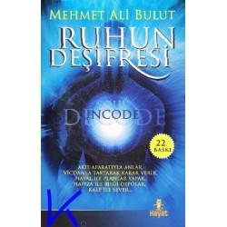 Ruhun Deşifresi - Mehmet Ali Bulut