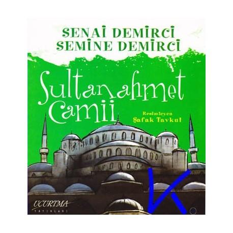Sultanahmet Camii - Senai, Semine Demirci