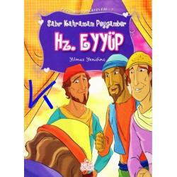 Hz Eyyup - Sabır Kahramanı Peygamber - Peygamber Hikayeleri - Yılmaz Yenidinç
