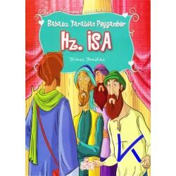 Hz Isa - Babasız Yaratılan Peygamber - Peygamber Hikayeleri - Yılmaz Yenidinç