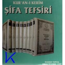 Kur'an-ı Kerîm Şifa Tefsiri -Mahmut Toptaş
