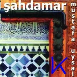 Şahdamar - Mustafa Uysal