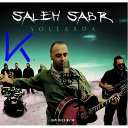 Yollarda - Saleh Sabr